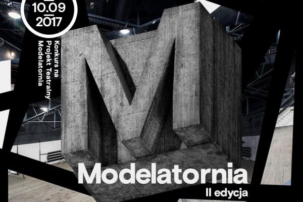MODELATORNIA II edycja - Konkurs na projekt teatralny