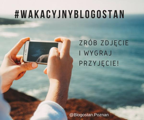 #wakacyjnyblogostan