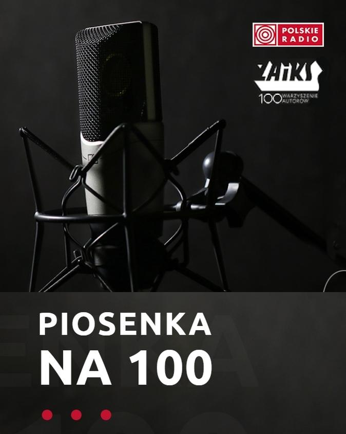 PIOSENKA NA 100